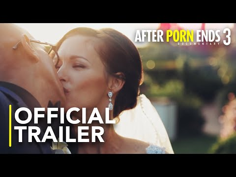 Xxx Mp4 AFTER PORN ENDS 3 Official Trailer 2018 New Documentary 3gp Sex