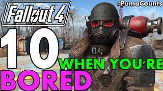 Top 10 Things to Do in Fallout 4 When You're Bored or After You Beat It #PumaCounts