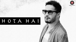 Hota Hai - Official Music Video   Manpreet Dhhaami