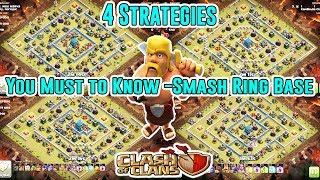 AWESOME!! 4 STRATEGIES YOU MUST TO KNOW TO DESTROY RING BASE TH12 3-STAR ( Clash of Clans )