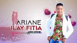 ARIANE - ILAY FITIA (Nouveauté audio officiel 2018)