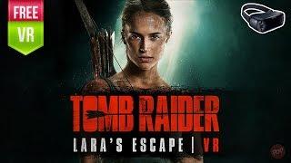 Tomb Raider VR Lara's Escape Gear VR | Become Lara Croft in an interactive cinematic VR experience
