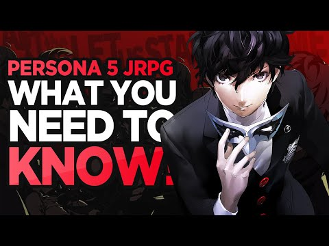 Persona 5 Why You Should Be Hyped