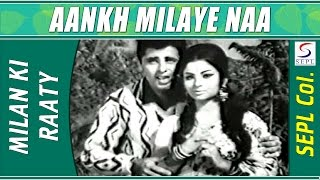 Aankh Milaye Naa Muskuraye Naa | Mohammed Rafi @ Milan Ki Raat | Sanjay Khan, Sharmila Tagore