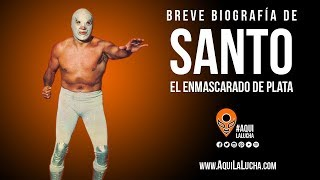 Biografía de Santo el enmascarado de Plata. Aquí La Lucha