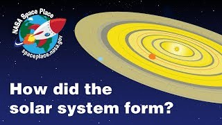 The Solar System's Formation - Space Place in a Snap