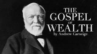 [Audiobook] - Gospel of Wealth by Andrew Carnegie