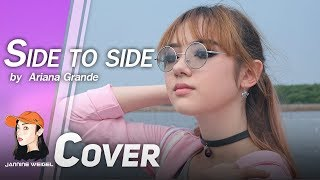 Side to side - Ariana Grande ft. Nicki Minaj Cover by Jannine Weigel (พลอยชมพู)