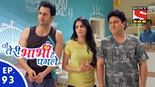 Woh Teri Bhabhi Hai Pagle - Episode 93 - 24th May, 2016