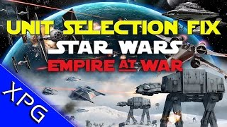 Star Wars Empire At War: Save Game Fix Unit Selection Freeze Fix