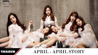 [THAISUB] APRIL - April Story (봄의 나라 이야기)