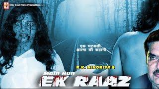 MAIN HOON EK RAAZ  - Hindi Movies 2016 Full Movie Best Hindi Horror Movie 2016 Full Movie HD