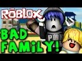 WORST FAMILY in ROBLOX!