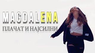 Magdalena ENA - Placat i najsilni (Official Video 2016)
