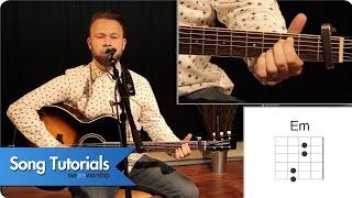 Jonathan Miller - King Of All - Song Tutorial