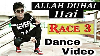 Allah Duhai Hai | Dance Video | Race 3 | By R Raj Sharma
