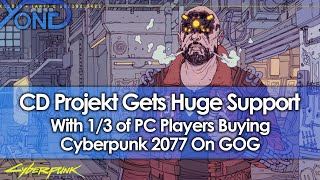 CD Projekt Gets Huge Fan Support With 1/3 Of PC Players Buying Cyberpunk 2077 On GOG