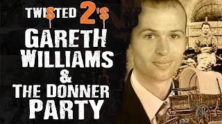Scary Mysteries T 2's #14 Gareth Williams & Donner Party