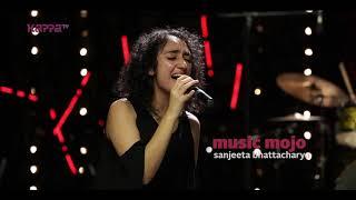 Honey - Sanjeeta Bhattacharya - Music Mojo Season 6 - Promo