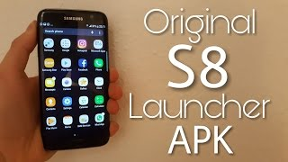 Install original S8 launcher for all S7/S6/Note5