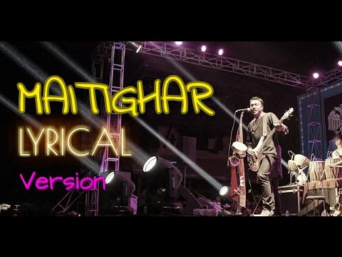 Nepali Lyrics Video -  Maitighar   Deepak Bajracharya