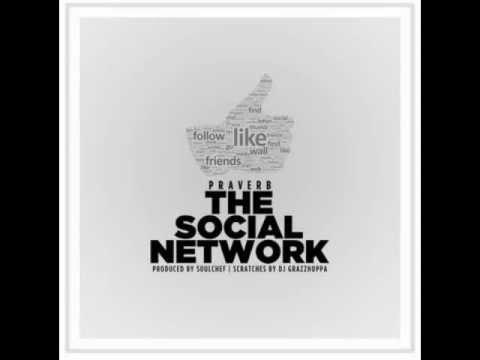 Praverb The Wyse ft. Dj Grazzhoppa - The Social Network