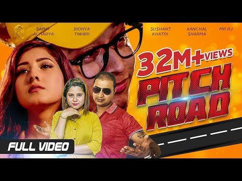 Xxx Mp4 Pitch Road Samir Acharya Bidhya Tiwari Sushant Khatri Aanchal Sharma Mr RJ Official Video 3gp Sex