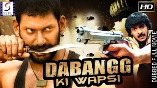 Dabangg Ki Wapsi - Dubbed Hindi Movies 2017 Full Movie HD l Vishal, Upendra, Nayantara