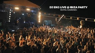 Dj EKG live @ Ibiza Party Motel Kamenec 2016