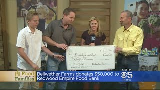 Bellweather Farms Donates $50K To Redwood Empire Food Bank