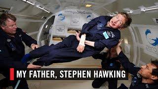 My Father, Stephen Hawking