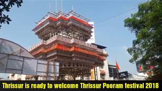 Thrissur is Ready to welcome Thrissur Pooram 2018.