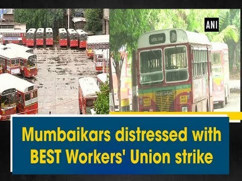 Mumbaikars distressed with BEST Workers' Union strike - Maharashtra News