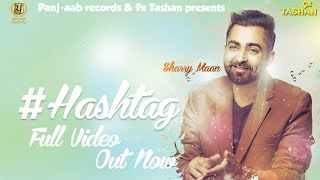 New Punjabi Songs 2016 ● HASHTAG ● Sharry Maan ● JSL ● Panj-aab Records
