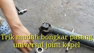Cara mudah bongkar pasang universal joint/joint kopel mengatasi mobil terasa bergetar