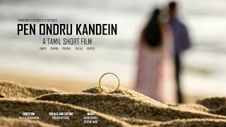 Pen Ondru Kandein - Tamil Short Film (2014)