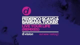 Federico Scavo & Barbara Tucker - Live You Life (Luca Guerrieri Remix) [Cover Art]