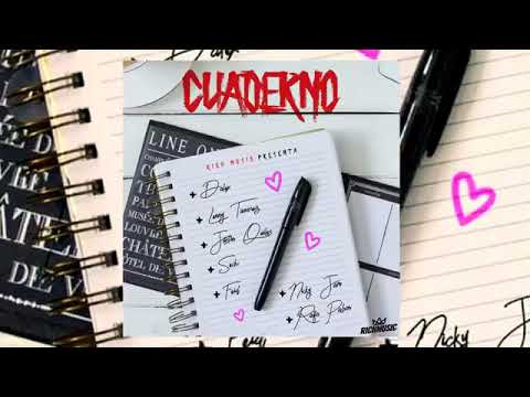 Cuaderno ❌Dalex ❌Sech❌ Nicky jam ❌Justin Quiles ❌ Lenny Tavarez❌ feid❌Rafa Pabon