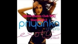 Priyanka -  Exotic (Feat. Pitbull) (Moto Blanco Club Mix)