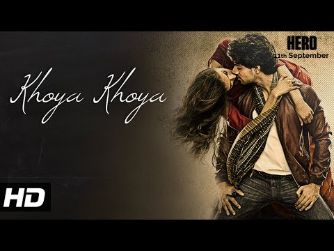 'Khoya Khoya' VIDEO Song | Sooraj Pancholi, Athiya Shetty | Hero | T-Series