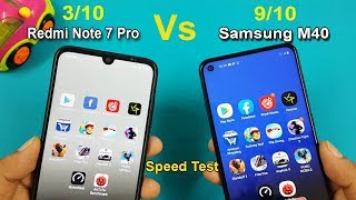 Samsung Galaxy M40 Vs Redmi Note 7 Pro Speed Test Comparison || Specifications || Antutu Scores
