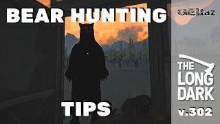 The Long Dark Bear Hunting Tips v.302