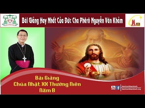 Xxx Mp4 Bài Giáng Chúa Nhật XX Thường Niên Năm B Đức Cha Phêrô Nguyễn Văn Khảm 3gp Sex