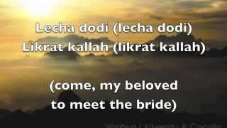 Lecha Dodi - Maccabeats (lyrics in Hebrew/English)