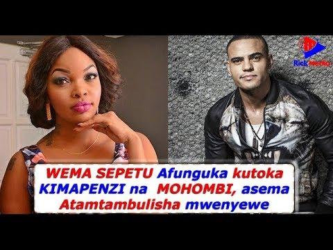 Xxx Mp4 WEMA SEPETU Afunguka Kutoka KIMAPENZI Na MOHOMBI Asema ATAMTAMBULISHA Mwenyewe 3gp Sex