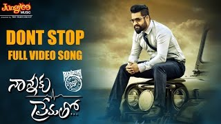 Dont Stop Full Video Song || Nannaku Prematho || Jr Ntr, Rakul Preet Singh