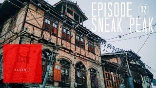 Sneak Peek - Episode 02 | Live from Kashmir