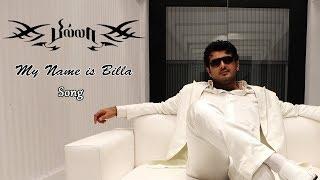 Billa songs | Tamil HD video Songs | My Name Is Billa Video Song | Ajith,Nayanathara | Billa Movie