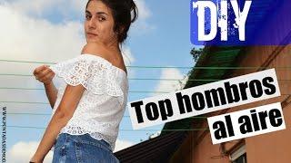 DIY Top hombros al aire / Off the shoulder