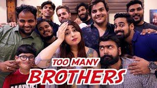 When You Have Too Many Brothers   Raksha Bandhan Special   Muskan Chanchlani   Ashish Chanchlani